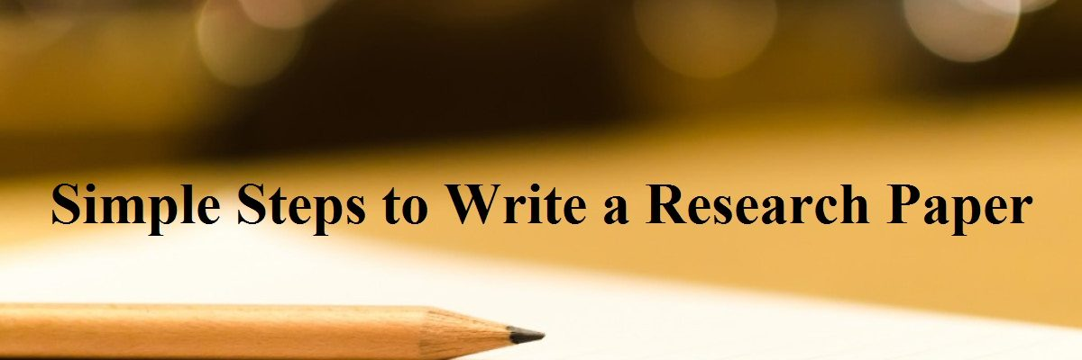 Simple Steps to Write a Research Paper