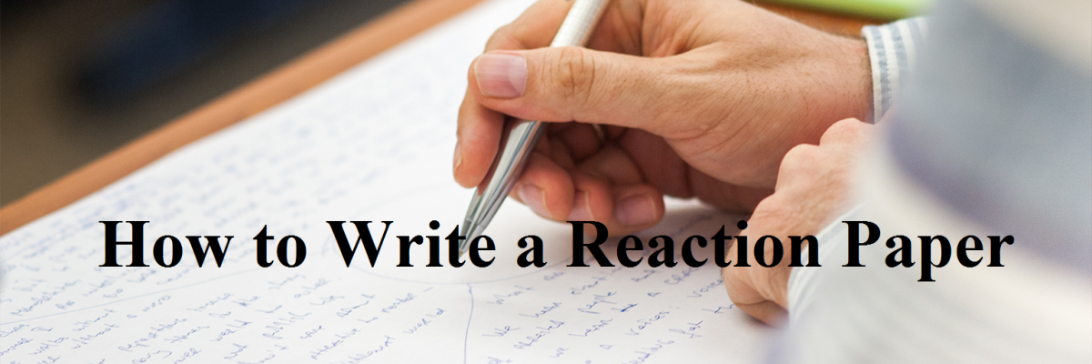How to Create an Impressive Reaction Paper